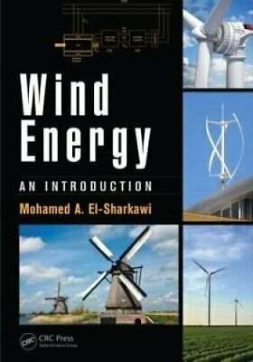 Wind Energy An Introduction by Mohamed A. El-Sharkawi 9781482263992 | Brand New