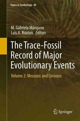 The Trace-Fossil Record of Major Evolutionary Events Volume 2: ... 9789401795968