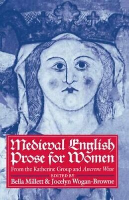 Medieval English Prose for Women: Selections from the Katherine Group and...