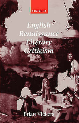 English Renaissance Literary Criticism by Brian Vickers (Paperback, 2003)