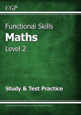 CGP Functional Skills Maths Level 2 Study &Test Practice Book