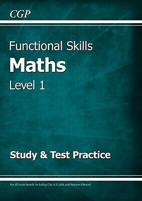 CGP Functional Skills Maths Level 1 Study &Test Practice Book