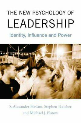 The New Psychology of Leadership : Identity, Influence and Power by S....