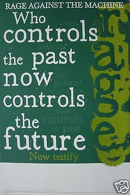 "Rage Against Machine ""Who Controls Past Now Controls Future"" U.s. Promo Poster"