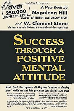 Success Through a Positive Mental Attitude by Hill, Napoleon