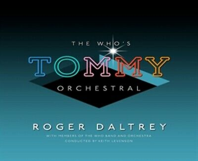 Roger Daltrey - The Who's Tommy Orchestral - New CD Album - Pre Order - 14/6