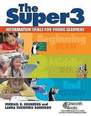 The Super3: Information Skills for Young Learners by Laura Eisenberg...
