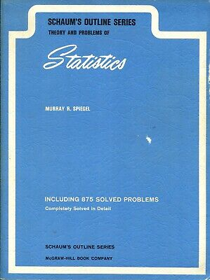 SCHAUM'S OUTLINE OF Introduction to Probability and Statistics by