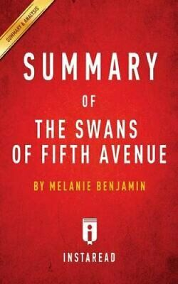 Summary of The Swans of Fifth Avenue by Melanie Benjamin Includ... 9781945272585