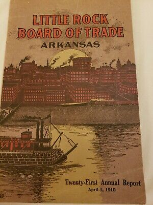 1910 Antique Book  21st Annual Report LITTLE ROCK Board of Trade BOOKLET