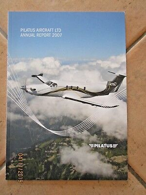 PILATUS AIRCRAFT Ltd 2007 ANNUAL REPORT - AVIATION LUXURY - BUY IT NOW.