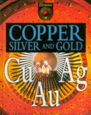 Copper, Silver and Gold (Elements)-Brian Knapp