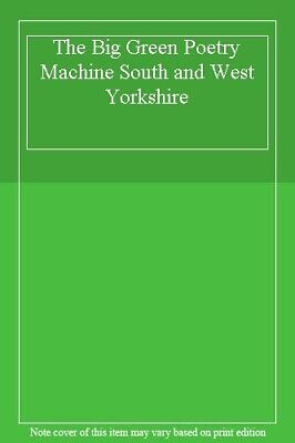 The Big Green Poetry Machine South and West Yorkshire-Vivien Linton