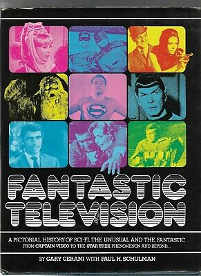 Fantastic Television by Gary Gerani and Paul H. Schulman
