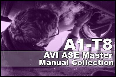 AVI ASE Manuals A1-T8 Master Manual Collection
