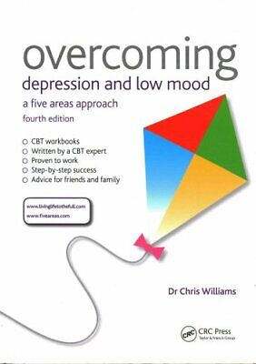 Overcoming: Overcoming Depression and Low Mood : A Five Areas Approach by...