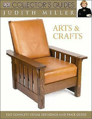 Arts and Crafts (Dk Collector's Guides), Judith Miller, Good Condition, Book