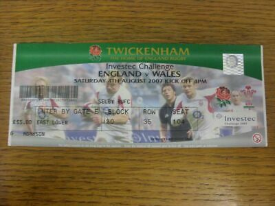 04/08/2007 Rugby Union Ticket: England v Wales [At Twickenham] . Condition: Any