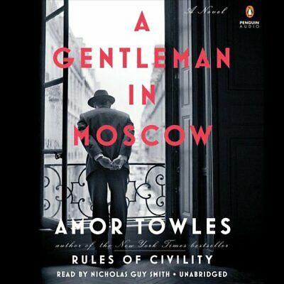 A Gentleman in Moscow by Amor Towles (2016, CD, Unabridged)