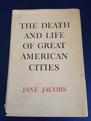 DEATH & LIFE OF GREAT AMERICAN CITIES ~ JANE JACOBS 1961 hardcover