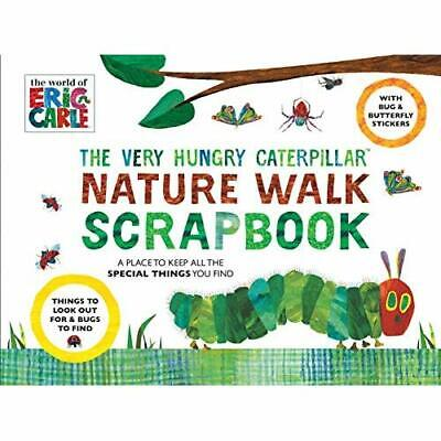 The Very Hungry Caterpillar Nature Walk Scrapbook - Paperback NEW Eric Carle (Au