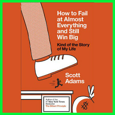How to Fail at Almost Everything and Still Win (E-book){PDF}⚡Fast Delivery(10s)⚡