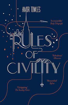 Rules of Civility ' Towles, Amor