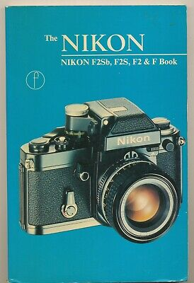 "C.Reynolds libro ""The Nikon F2Sb-F2S-F2-F book"" 1979  L051"