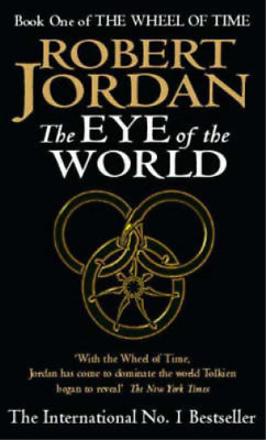 The Eye Of The World, Jordan, Robert, Used; Good Book