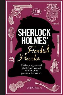 Sherlock Holmes' Fiendish Puzzles: Riddles, enigmas and challenges by Tim Dedopu