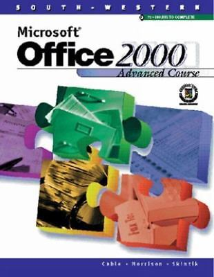 Microsoft Office 2000 : Advanced Course by Sandra Cable, Catherine Skintik...