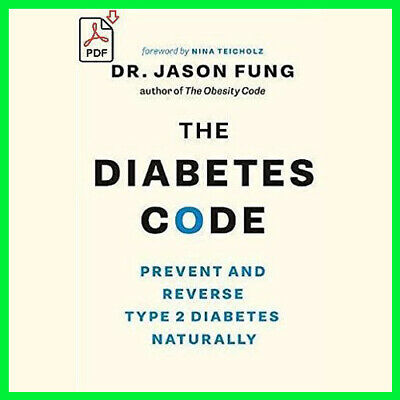 The Diabetes Code Prevent and Reverse Type 2 (Ε-ΒOOΚ){PĎḞ}⚡Fast Delivery(10s)⚡