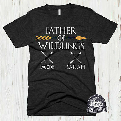 d1242c25 Father Of Wildlings T Shirt Personalized Game Of Thrones Shirt Fathers Day  Gift