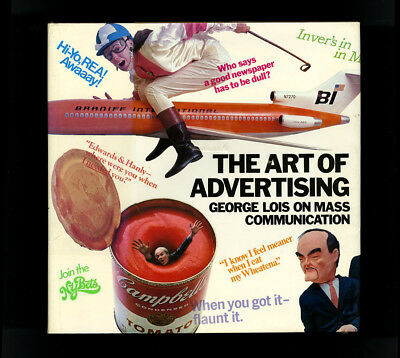 1977 George Lois THE ART OF ADVERTISING Mass Communication Graphic Design 325-pp