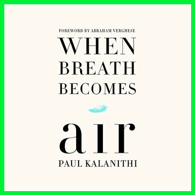 When Breath Becomes Air by Paul Kalanithi (E-book) {PDF}⚡Fast Delivery(10s)⚡
