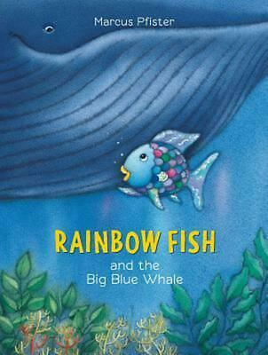 Rainbow Fish and the Big Blue Whale by Marcus Pfister (English) Paperback Book F
