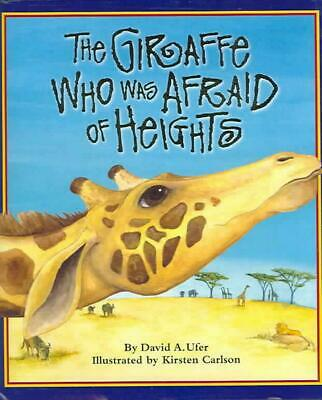 The Giraffe Who Was Afraid of Heights by David A. Ufer (English) Hardcover Book