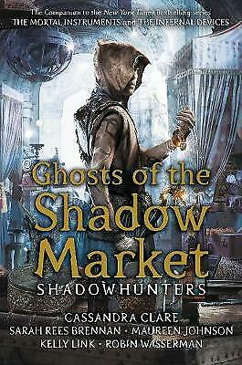 Ghosts of the Shadow Market - 9781406385366