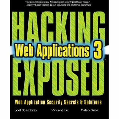 HACKING EXPOSED WEB APPLICATIONS, 3rd Edition: Web Appl - Paperback NEW Scambray