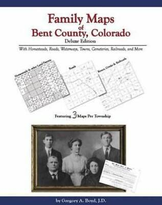 Genealogy Family Maps Cemeteries Bent County Colorado