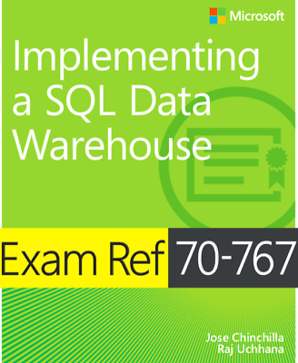 Implementing a SQL Data Warehouse Exam Ref 70-767 (PDF)
