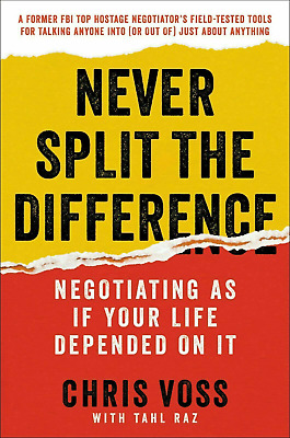 [PDF] Never Split the Difference: Negotiating As If Your Life Depended on It