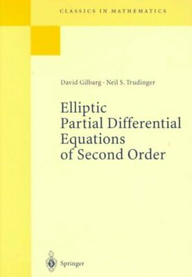 Elliptic Partial Differential Equations of Second Order by David Gilbarg,...