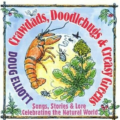 Crawdads Doodlebugs & Creasy Greens: Stories and Songs 'Specially for Young Folk