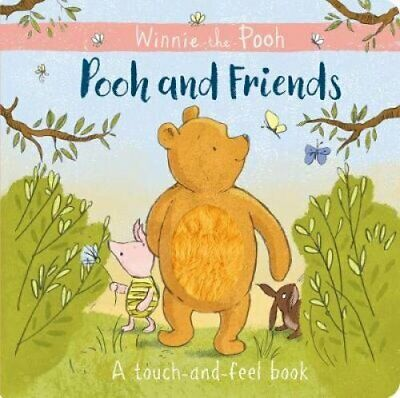 Winnie-the-Pooh: Pooh and Friends a Touch-and-Feel Book by Egmont Publishing...