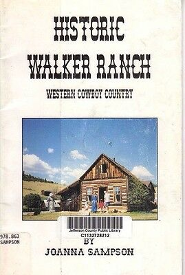 Historic Walker Ranch-Western Cowboy Country-Boulder County Colorado History