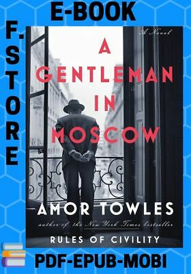 A Gentleman in moscow Amor Towles EPUB-PDF-MOBI