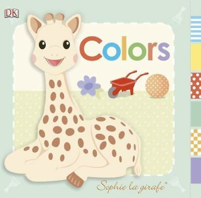 Sophie la girafe: Colors (Baby: Sophie the Giraffe) by DK Publishing, Good Book