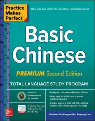 Practice Makes Perfect: Basic Chinese, Premium Second Edition 9781260452433