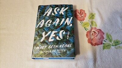 ASK AGAIN, YES by MARY BETH KEANE    *Signed*